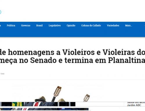 Blog do Callado: Semana de homenagens a Violeiros e Violeiras do Brasil começa no Senado e termina em Planaltina