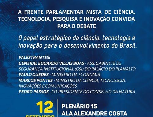 A importância da ciência, tecnologia e inovação para o desenvolvimento do Brasil será debatida no Congresso Nacional