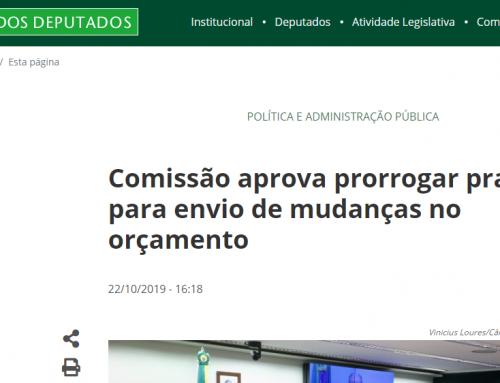 Câmara dos Deputados: Comissão aprova prorrogar prazo para envio de mudanças no orçamento