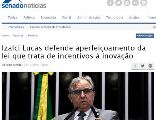 Senado Notícias:Izalci Lucas defende aperfeiçoamento da lei que trata de incentivos à inovação
