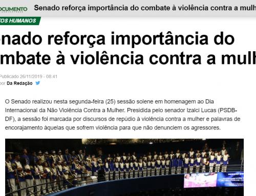 O Documento: Senado reforça importância do combate à violência contra a mulher